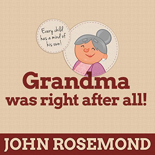 Grandma Was Right After All! audiobook cover art