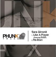 Like a Prayer / Re-Born