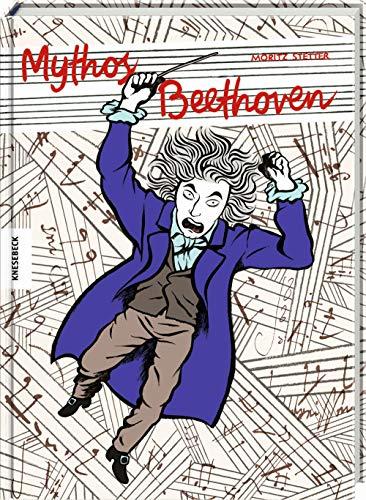 Mythos Beethoven: Die Comic-Biografie. Graphic Novel.