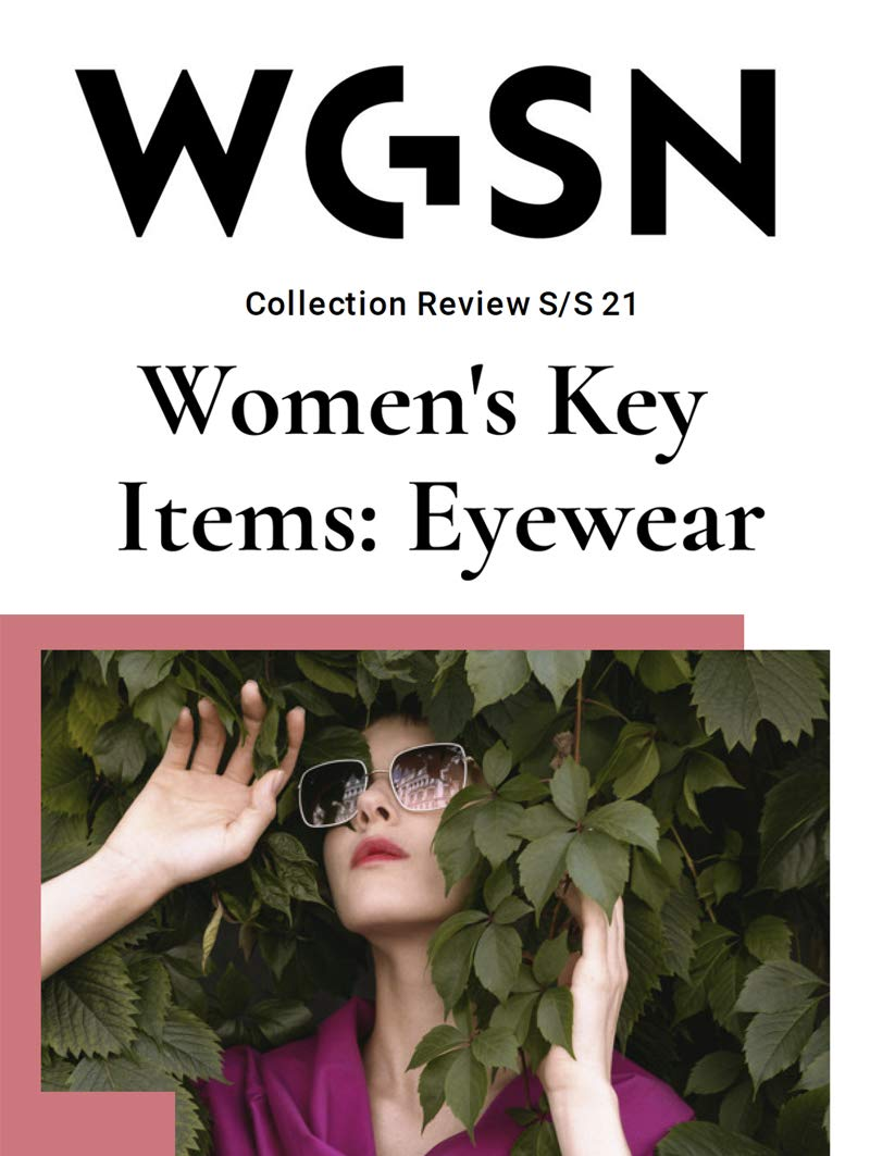 WGSN: Women's Key Items: Eyewear: Collection Review S/S 21 (Fashion Book 4)