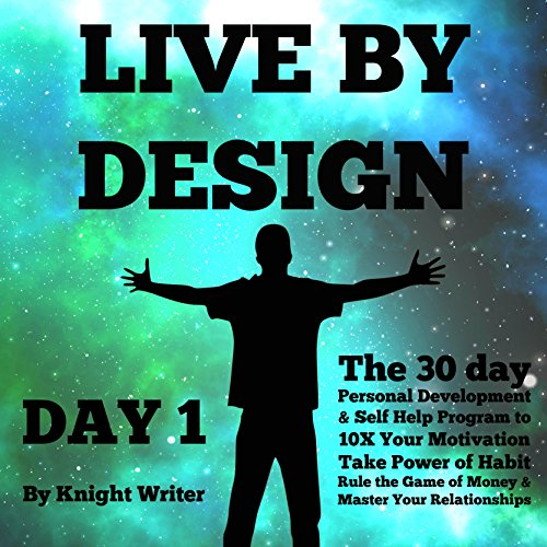 Live by Design - Day 1 audiobook cover art