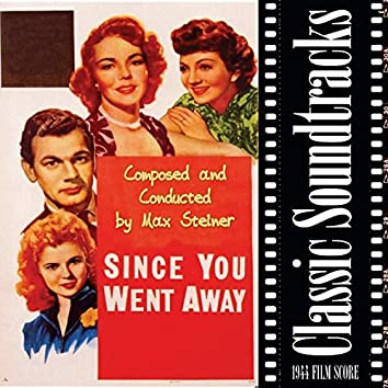 Since You Went Away (1944 Film Score)