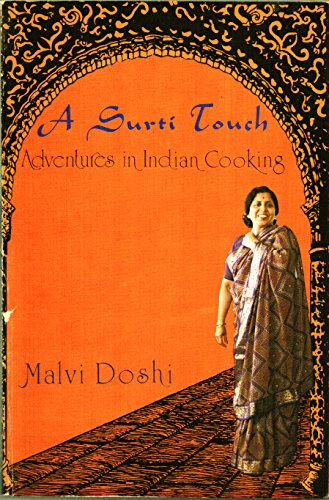 A Surti Touch: Adventures in Indian Cooking