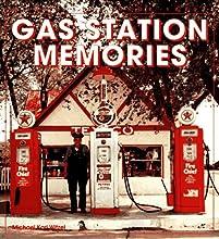 Gas Station Memories