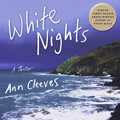 White Nights: A Thriller Audiobook By Ann Cleeves cover art