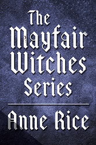 The Mayfair Witches Series 3 Book Bundle Witching Hour Lasher Taltos Lives of Mayfair Witches product image