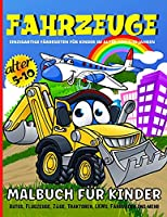 Fahrzeuge Malbuch Fuer Kinder: Malbuch Flugzeuge fuer Jungen und Maedchen - 50 lustige Illustrationen mit Autos, Zuegen, Traktoren, grossen LKWs, Flugzeugen und mehr - Verkehr Malbuch