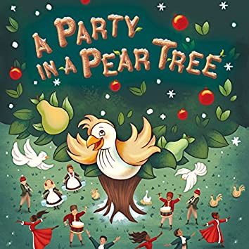 A Party in a Pear Tree