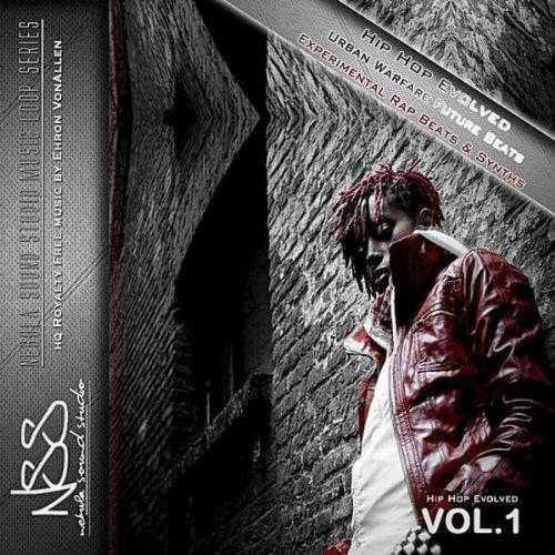 Hip Hop Evolved: Urban Warfare Experimental Rap Beats & Synths, Vol. 1