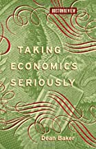 Best taking economics seriously Reviews