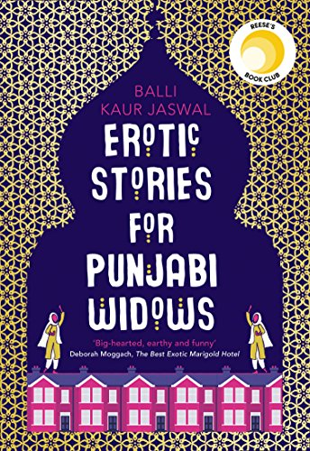 Erotic Stories for Punjabi Widows: A hilarious and heartwarming novel (English Edition)