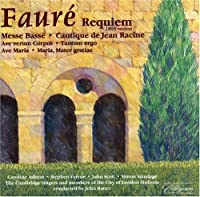 Faure: Requiem and Other Choral Music (2001-07-28)