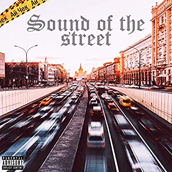 Sound of the Street