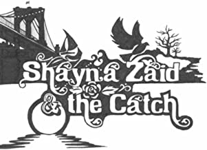 Shayna Zaid & the Catch