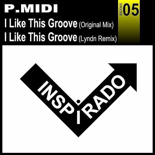 I Like This Groove by P Midi on Amazon Music - Amazon com