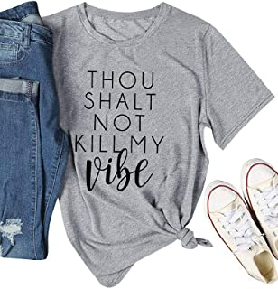 ZJP Women Casual Solid Color Tees Thou Shalt NOT Kill My Vibe Letter Print Shirt