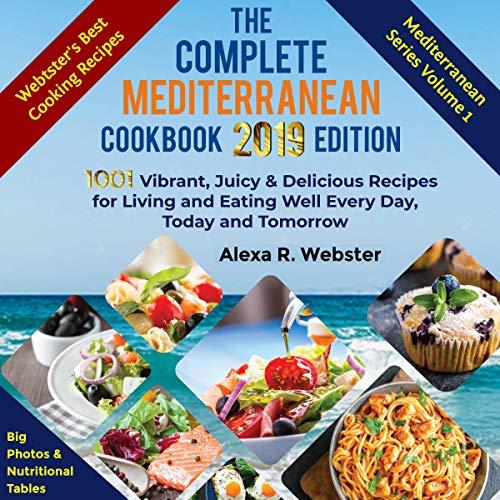 The Complete Mediterranean Cookbook 2019 Edition audiobook cover art