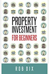 Property Investment for Beginners Kindle Edition