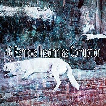 46 Remove Insomnias Corruption