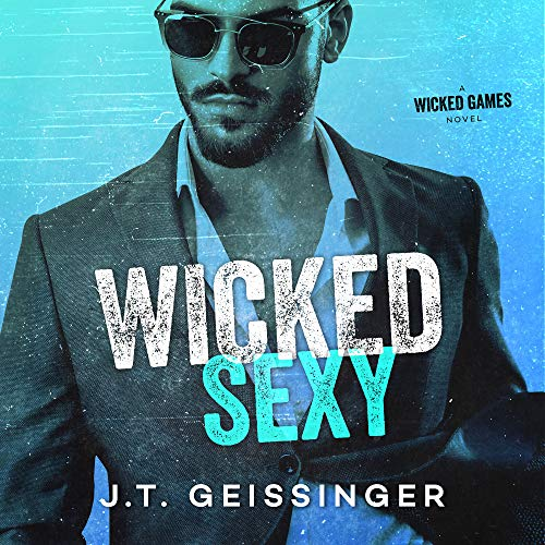 Wicked Sexy audiobook cover art