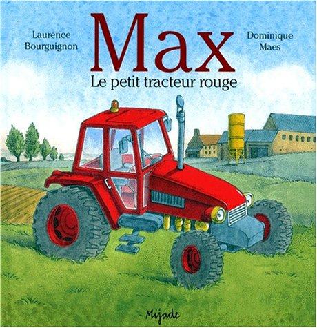 MAX LE PETIT TRACTEUR ROUGE (ALBUMS)