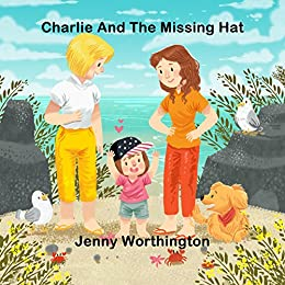 Charlie and the Missing Hat by [Jenny Worthington]