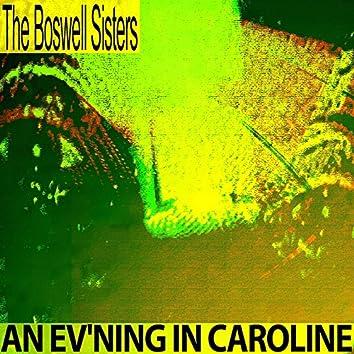 An Ev'ning in Caroline