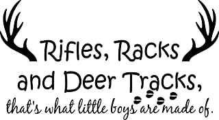 Wall Decal Quote Rifles Racks and Deer Tracks That's What Little Boys Are Made Of