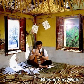 Between My Walls