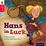 Oxford Reading Tree Traditional Tales: Level 4: Hans in Luck (Traditional Tales. Stage 4)