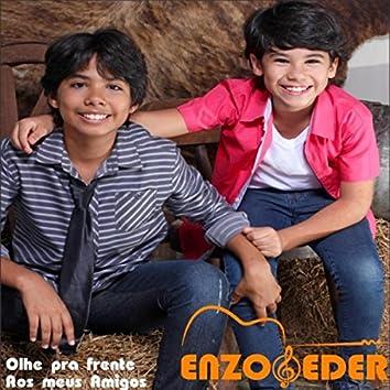 Enzo & Eder