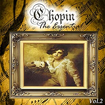 Chopin - The Essential, Vol. 2