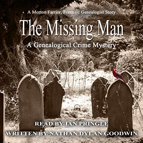 The Missing Man (A Morton Farrier Novella) Audiobook By Nathan Dylan Goodwin cover art