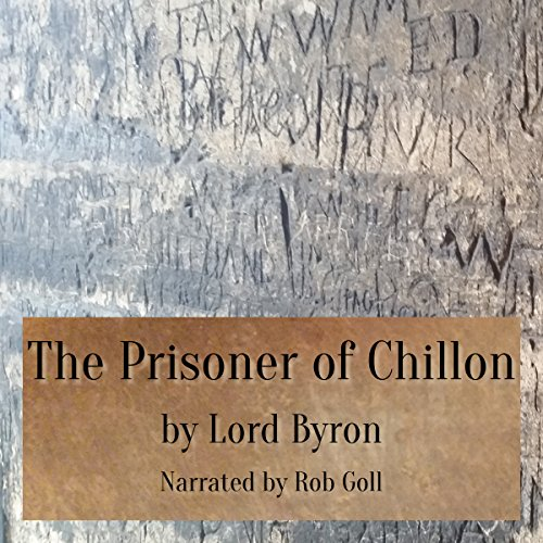 The Prisoner of Chillon audiobook cover art