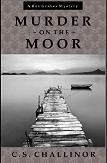 Murder on the Moor: A Rex Graves Mystery