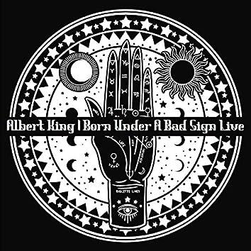 Born Under a Bad Sign (Live)