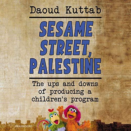 Sesame Street, Palestine audiobook cover art