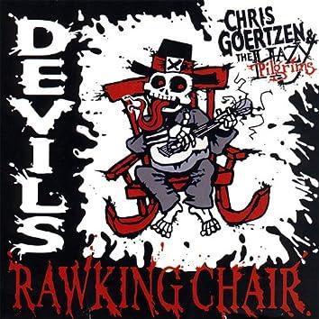 Devil's Rawking Chair