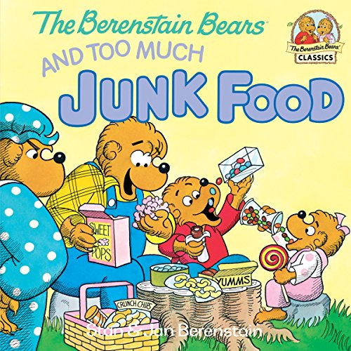 The Berenstain Bears and Too Much Junk Food (First Time Books(R)) (English Edition)