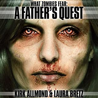 What Zombies Fear 1: A Father's Quest audiobook cover art