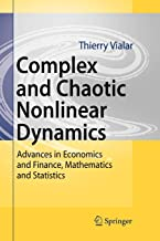 Complex and Chaotic Nonlinear Dynamics: Advances in Economics and Finance, Mathematics and Statistics