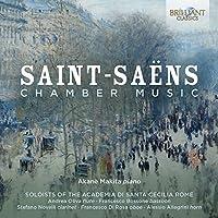 Saint-Saens: Chamber Music by Akane Makita