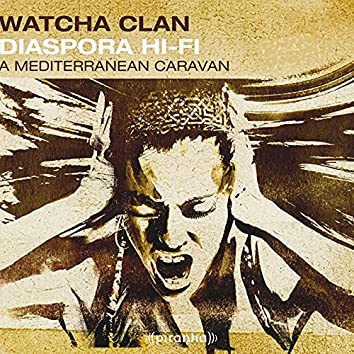 Diaspora Hi-Fi A Mediterranean Caravan