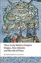 Three Early Modern Utopias: Thomas More: