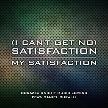 (I Can't Get No) Satisfaction / My Satisfaction