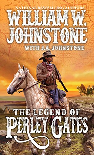 The Legend of Perley Gates (A Perley Gates Western Book 1)