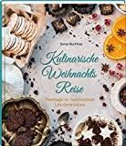 Kulinarische Weihnachts Reise: Festtage in heimischen Länderküchen