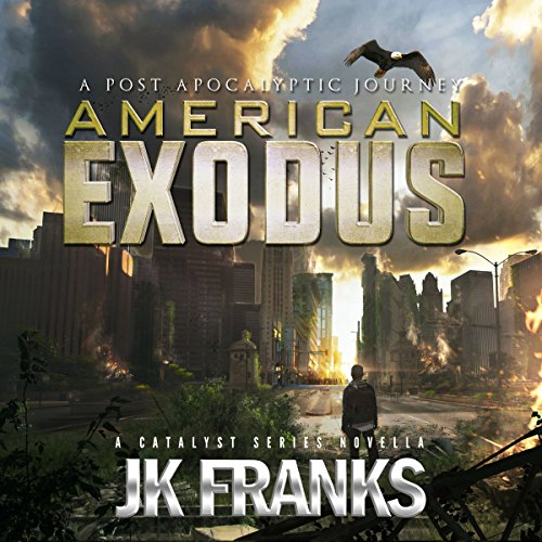 American Exodus: A Post-Apocalyptic Journey audiobook cover art