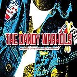 Songtexte von The Dandy Warhols - Thirteen Tales From Urban Bohemia