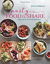 Party Food to Share: Small bites, platters & boards